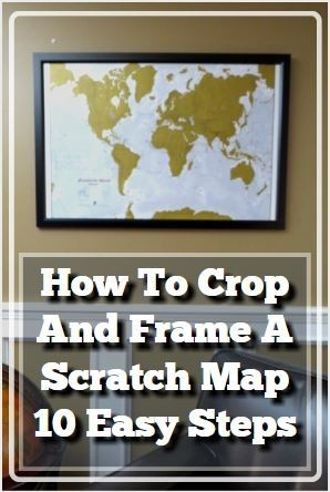 How to crop and frame a scratch map