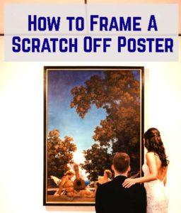 frame a scratch off poster